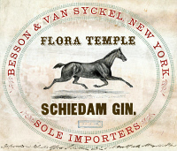 0527423 © Granger - Historical Picture ArchiveLABEL: GIN, c1860.   Label for Flora Temple Schiedam gin, imported by Besson & Van Syckel, c1860.