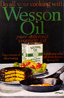 0163258 © Granger - Historical Picture ArchiveVEGETABLE OIL AD, 1918.   American advertisement for Wesson vegetable oil, 1918.