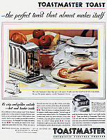 0084009 © Granger - Historical Picture ArchiveTOASTER AD, 1931.   American advertisement, 1931, for the Toastmaster automatic pop-up toaster.