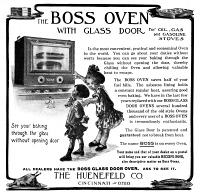 0409674 © Granger - Historical Picture ArchiveAD: BOSS OVEN, 1911.   American advertisement for Boss Oven with glass door, 1911.