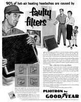 0410169 © Granger - Historical Picture ArchiveAD: GOOD YEAR, 1954.   American advertisement for Pliotron air filters, a product of Good Year, 1954.
