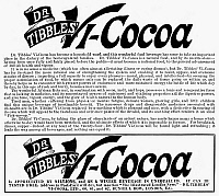 0090454 © Granger - Historical Picture ArchiveDR. TIBBLES' VI-COCOA.   English newspaper advertisement for Dr. Tibbles' Vi-Cocoa, which claimed to strengthen the immune system, 1898.