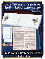 0409698 © Granger - Historical Picture ArchiveAD: INDIAN HEAD CLOTH.   American advertisement for Indian Head pillow cases, which have been stamped for embroidery, 1922.