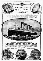 0005867 © Granger - Historical Picture ArchiveTITANIC: SOAP AD, 1912.   The White Star liner 'Titanic' used in an English newspaper advertisement for Vinolia Otto toilet soap shortly before the liner sank, April 1912, in the Atlantic Ocean.