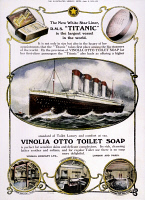 0008982 © Granger - Historical Picture ArchiveTITANIC: SOAP AD, 1912.   The White Star liner 'Titanic' used in an advertisement in an English newspaper for Vinolia Otto toilet soap, shortly before the liner sank into the Atlantic Ocean, 1912.