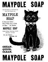 0090586 © Granger - Historical Picture ArchiveMAYPOLE SOAP, 1898.   English newspaper advertisement, 1898.