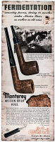 0409886 © Granger - Historical Picture ArchiveAD: PIPE, 1947.   American advertisement for Monterey Million Briar Pipes, 1947.