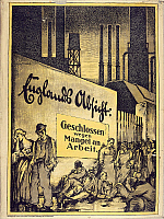 0300242 © Granger - Historical Picture ArchiveILLUSTRATIONS & POSTERS.   Germany, 20th century. England's Absicht: Geschlossen Wegen Mangel an Arbeit. Propaganda poster by Egon Tschirch (1889-1948). Full Credit: DEA / G. DAGLI ORTI / Granger, NYC -- All rights reserved.