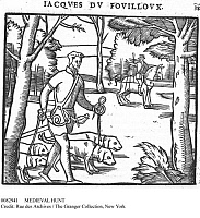 0082941 © Granger - Historical Picture ArchiveMEDIEVAL HUNT.   Jacques du Fovilloux hunting with dogs. Woodcut, 1585.