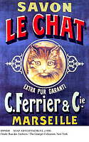 0099440 © Granger - Historical Picture ArchiveSOAP ADVERTISEMENT, c1900.   French advertising poster, c1900, for Le Chat soap, manufactured by C. Ferrier & Cie. of Marseille.