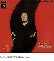 0111025 © Granger - Historical Picture ArchivePIAF: ALBUM COVER, c1963.   Cover for 'The World of Piaf,' an album of songs recorded by French singer and actress Édith Piaf, released in England, c1963.