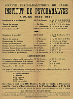 0173804 © Granger - Historical Picture ArchivePSYCHOANALYSIS INSTITUTE.   Program of lessons and conferences given at the Institute of Psychoanalysis in Paris, 1938-1939. Full credit: Bourgeron - Rue des Archives / Granger, NYC -- All Rights Reserved.