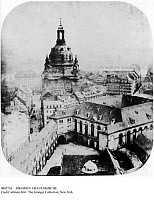 0085726 © Granger - Historical Picture ArchiveDRESDEN: FRAUENKIRCHE.   View of the Frauenkirche (Church of Our Lady) in Dresden, Germany. German photograph, c1857.