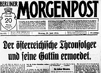 0169055 © Granger - Historical Picture ArchiveFRANZ FERDINAND (1863-1914).   Archduke of Austria-Este, Austro-Hungary and Royal Prince of Hungary and Bohemia. Front page of the 'Berliner Morgenpost' after Ferdinand's assassination in Sarajevo. Newspaper, 29.06.1914.