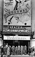 0222899 © Granger - Historical Picture ArchiveTHEATER.   Germany, Berlin, theater Admrialspalast, exterior view, entrance area with advertisment for the operetta 'Die Fledermaus' - Photographer: Josef Donderer - 1930s Vintage property of ullstein bild.