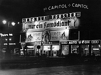 0224977 © Granger - Historical Picture ArchiveMEDIA.   Germany, Berlin, the cinema 'Capitol' with advertisment for the film '.. nur ein Komoediant' by Erich Engel, premiere in Germany 09.10.1935 - Photographer: Josef Donderer - 1935 Vintage property of ullstein bild.