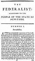 0013389 © Granger - Historical Picture ArchiveTHE FEDERALIST, 1788.   Opening passage of 'The Federalist,' essays in favor of a federal Constitution, written by Alexander Hamilton, James Madison, and John Jay, and published at New York in 1788.