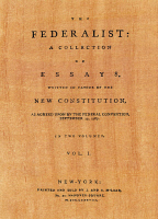 0023583 © Granger - Historical Picture ArchiveTHE FEDERALIST, 1788.   Title-page of the first volume of 'The Federalist,' essays in favor of a federal Constitution, written by Alexander Hamilton, James Madison, and John Jay, and published at New York in 1788.