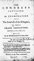 0128718 © Granger - Historical Picture ArchiveCONTINENTAL CONGRESS, 1774.   Title page of 'The Congress Canvassed,' 1774, by A.W. Farmer, pseudonym of Samuel Seabury, a loyalist. This critical 'Farmer's Letter' is addressed 'To the Merchants of New York.'