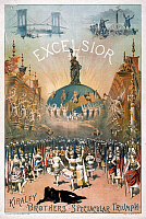 0118613 © Granger - Historical Picture ArchiveTHEATER POSTER: EXCELSIOR.   A theater poster entitled 'Excelsior - Kiralfy Brothers' Spectacular Triumph' featuring the cast of the musical with the Statue of Liberty above them. Color lithograph, c1884.