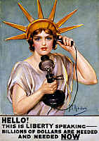 0118621 © Granger - Historical Picture ArchiveWAR POSTER, c1918.  An American war poster depicting a woman dressed as the Statue of Liberty, talking on the telephone saying 'Hello! This is Liberty speaking. Billions of dollars are needed and needed now.' Color lithograph by Z.P. Nikolaki, c1918.