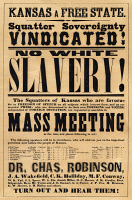 0035625 © Granger - Historical Picture ArchiveKANSAS-NEBRASKA ACT, c1854.   Broadside, c1854, calling a mass meeting of anti-slavery settlers to address 'the important questions now before the people of Kansas' as a result of the Kansas-Nebraska Act.
