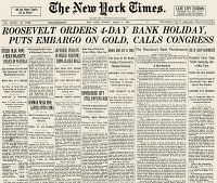 0064047 © Granger - Historical Picture ArchiveGOLD EMBARGO, 1933.   Front page of the New York 'Times,' 6 March 1933, announcing President Franklin D. Roosevelt's proclamation declaring a four-day bank closing and an embargo on gold.