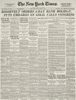 0067191 © Granger - Historical Picture ArchiveGOLD EMBARGO, 1933.   Front page of the New York 'Times,' 6 March 1933, announcing President Franklin D. Roosevelt's proclamation declaring a four-day bank closing and an embargo on gold.