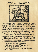 0052393 © Granger - Historical Picture ArchiveMAIL-SERVICE AD, 1799.   Aaron Oliver offers his service as post-rider in this woodcut advertisement from 'The Northern Budget,' Troy, New York, 1799.