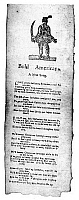 0128726 © Granger - Historical Picture ArchiveBOLD AMERICANS, c1770.   'Bold Americans. A New Song.' American broadside, Boston, c1770.
