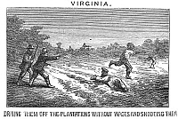 0102067 © Granger - Historical Picture ArchiveVIRGINIA: RACISM, 1867.   Driving freedmen off plantations without wages and then shooting them. Line engraving, 1867.