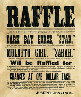 0047476 © Granger - Historical Picture ArchiveSLAVE BROADSIDE, c1840.   Advertising a raffle at which the prizes were one horse and one slave. Broadside, c1840.