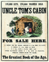 0008079 © Granger - Historical Picture ArchiveUNCLE TOM'S CABIN, c1860.   An American booksellers' announcement for Harriet Beecher Stowe's Uncle Tom's Cabin. Engraving, c1860.