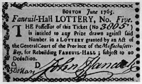 0370766 © Granger - Historical Picture ArchiveLOTTERY TICKET, 1765.   Lottery ticket bearing the signature of John Hancock, sold to fund the rebuilding of Boston's Faneuil Hall, June 1765.