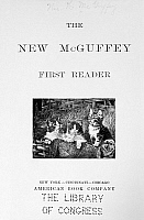 0172667 © Granger - Historical Picture ArchiveMcGUFFEY'S READER, 1901.   Title page from 'The New McGuffey First Reader,' 1901.