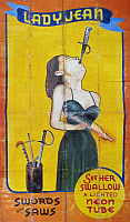 0130634 © Granger - Historical Picture ArchiveSWORD SWALLOWER, c1955.   American sideshow poster featuring sword swallower Lady Jean, swallowing swords, saws and a neon tube c1955.