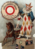 0623786 © Granger - Historical Picture ArchiveAD: ARM & HAMMER, c1900.   American advertisement for Arm & Hammer Soda, featuring a clown and an acrobat. Lithograph, c1900.