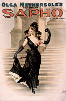 0258972 © Granger - Historical Picture ArchiveTHEATRE: SAPHO, 1900.   Poster advertising Olga Nethersole's role in 'Sapho' by Clyde Fitch. Nethersole and others were arrested in New York for 'violating public decency' and found innocent. Lithograph, 1900.