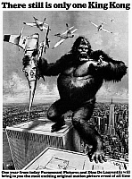 0122530 © Granger - Historical Picture ArchiveKING KONG, 1976.   King Kong straddling the World Trade Center.  Advertisement, 1975, for Dino de Laurentiis' remake, released the following year, of the original 'King Kong' film of 1933.