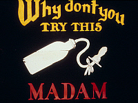 0185960 © Granger - Historical Picture ArchiveINTERMISSION SLIDE.   'Why don't you try this Madam.' American silent movie, early 20th century.