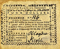 0010828 © Granger - Historical Picture ArchiveCOLONIAL CURRENCY   North Carolina four dollar banknote, 1778, bearing the motto: 'A Lesson to arbitrary Kings, and wicked Ministers'.