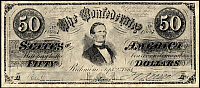 0072372 © Granger - Historical Picture ArchiveCONFEDERATE BANKNOTE.   Fifty dollar banknote issued by the Confederate States of America at Richmond, Virginia, September, 1861. Jefferson Davis is pictured at the center of the note.