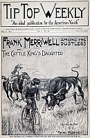 0008846 © Granger - Historical Picture ArchiveDIME NOVEL, 1897.   'Frank Merriwell Among the Rustlers, or The Cattle King's Daughter.' Cover of a Street & Smith dime novel of 1897 in the 'Frank Merriwell' series.