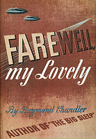 0038918 © Granger - Historical Picture ArchiveCHANDLER: FAREWELL, 1940.   Front jacket cover of the first edition, 1940, of Raymond Chandler's detective novel, 'Farewell, My Lovely,' which featured the sleuth Philip Marlowe.