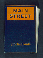 0267739 © Granger - Historical Picture ArchiveLEWIS: MAIN STREET, 1920.   First edition of 'Main Street' by Sinclair Lewis, 1920.