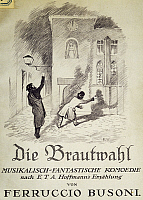 0365443 © Granger - Historical Picture ArchiveLITERATURE.   Title page of Die Brautwahl (The Bridal Choice), opera by Ferruccio Busoni (1866-1924). Full Credit: De Agostini / A. Dagli Orti / Granger, NYC -- All rights reserved