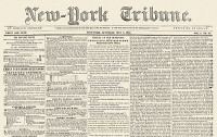0088372 © Granger - Historical Picture ArchiveNEW-YORK TRIBUNE, 1841.   Upper half of the front page of Horace Greeley's newly founded 'New-York Tribune,' 8 May 1841, carrying international news and reporting on the First Opium War in China.