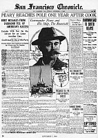 0259142 © Granger - Historical Picture ArchiveSAN FRANCISCO CHRONICLE.   'Peary Reaches Pole One Year After Cook.' Front page of the San Francisco Chronicle, 7 September 1909.
