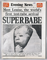 0116444 © Granger - Historical Picture ArchiveTEST-TUBE BABY, 1978.   Front page of the London, England, 'Evening News,' 27 July 1978, announcing the birth of Louise Brown, the world's first 'test-tube baby,' conceived by in vitro fertilization.