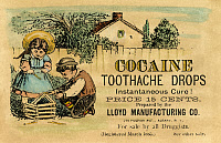 0036894 © Granger - Historical Picture ArchiveCOCAINE MEDICINE AD, 1885.   American merchant's trade card, 1885, for Cocaine Toothache Drops obviously intended for young children as well as adults.